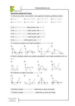 Exercícios função do 2° grau. 1) Calcule as raízes, caso