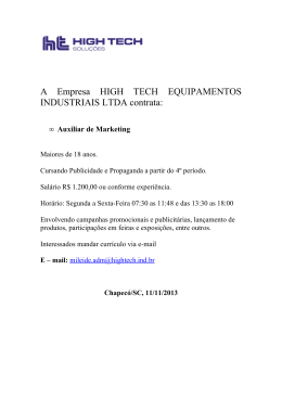 A Empresa HIGH TECH EQUIPAMENTOS INDUSTRIAIS LTDA