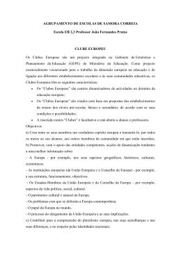 Descrição dos projectos - Clube Europeu, Comenius e E