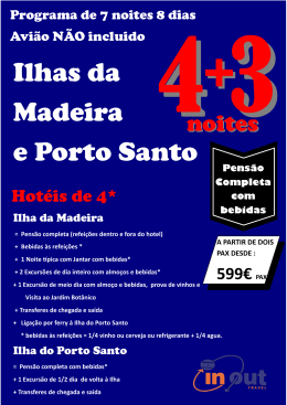 Ilhas da Madeira e Porto Santo - In-Out