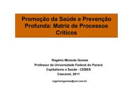 Promoção da Saúde e Prevenção Profunda: Matriz de