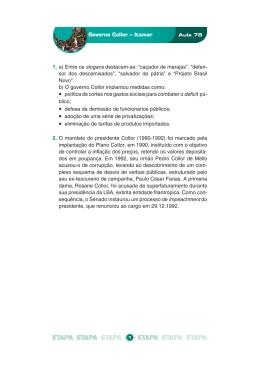 Governo Collor – Itamar 1. a) Entre os slogans destacam