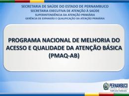 PROGRAMA NACIONAL DE MELHORIA DO ACESSO E