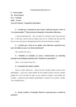 Transcrição de Entrevista nº 6 E – Entrevistador E6
