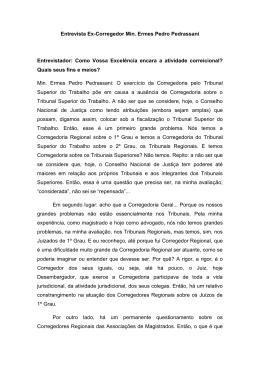 Entrevista Ex-Corregedor Min. Ermes Pedro Pedrassani