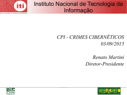 Diretor-Presidente do Instituto Nacional de Tecnologia da Informação