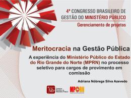 MP/RN - Meritocracia na Gestão Pública
