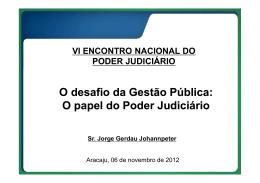 O desafio da Gestão Pública: O papel do Poder Judiciário O