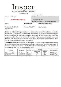 INSTITUTO DE ENSINO E PESQUISA São Paulo/SP Até 13/Outubro
