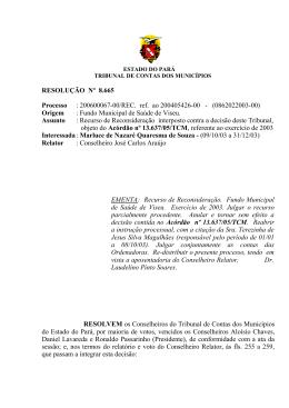 RESOLUÇÃO Nº 8.665 Processo : 200600067-00/REC. ref