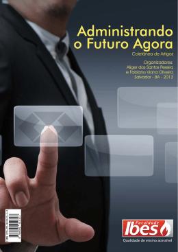 Administrando o Futuro Agora