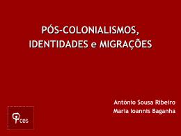 Pós-colonialismos, identidades e migrações