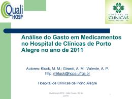 Análise do Gasto com Medicamentos no Hospital de Clínicas de