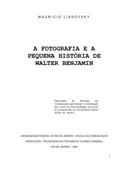 a fotografia e a pequena história de walter benjamin