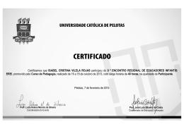 Certificamos que ISABEL CRISTINA VILELA ROJAS participou do 9