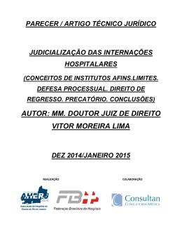 AUTOR: MM. DOUTOR JUIZ DE DIREITO VITOR MOREIRA LIMA