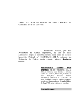 Exmo. Sr. Juiz de Direito da Vara Criminal da Comarca de São Gabriel