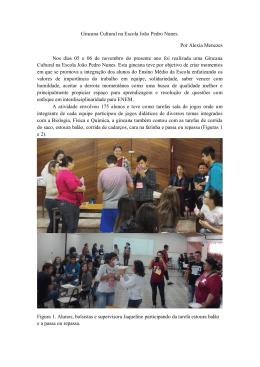 Gincana Cultural na Escola João Pedro Nunes. Por Alexia Menezes