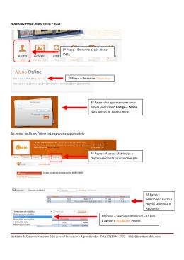 Acesso ao Portal Aluno IDEIA – 2012 Ao entrar no Aluno Online, irá
