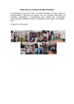 Festa para as crianças da UES Ortopedia Foi realizada no dia 03 de