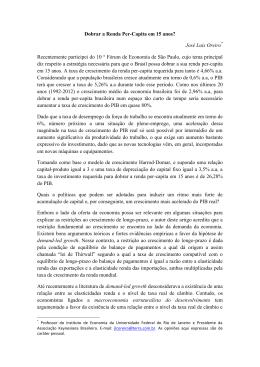Dobrar a Renda Per-Capita em 15 anos? José Luis Oreiro
