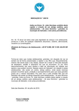 INDICAÇÃO N.º 205/10 Indica ao Exmo. Sr. João Henrique, prefeito