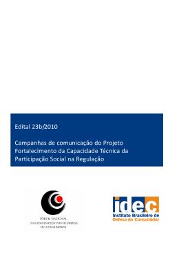 Edital 23b/2010 Campanhas de comunicação do Projeto