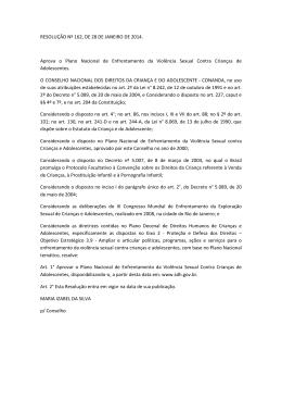 RESOLUÇÃO Nº 162, DE 28 DE JANEIRO DE 2014. Aprova o