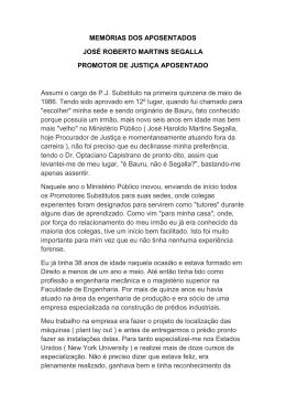 MEMÓRIAS DOS APOSENTADOS JOSÉ ROBERTO MARTINS