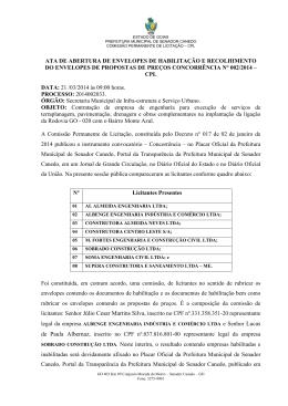 licitantes: Senhor Júlio Cesar Martins S de Paula Albernaz, inscrito