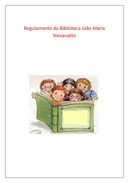 Regulamento da Biblioteca João Maria Stevanatto