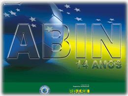 A Inteligência de Estado e a Defesa Nacional-ABIN