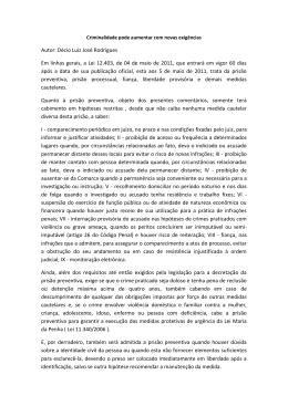 Autor: Décio Luiz José Rodrigues Em linhas gerais, a Lei
