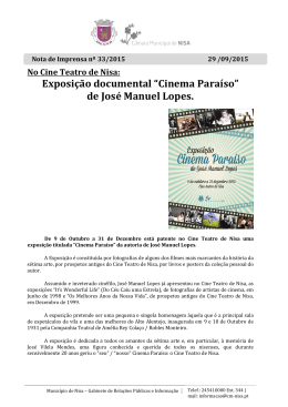 "Exposição documental ""Cinema Paraíso"" de José Manuel Lopes."