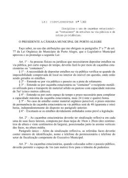 LEI COMPLEMENTAR Nº 7.969 Disciplina o uso de