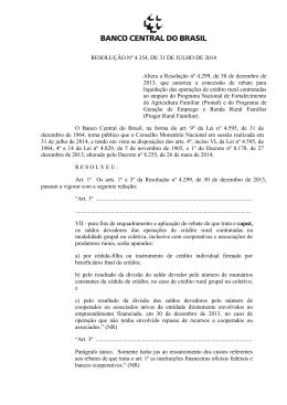 RESOLUÇÃO Nº 4.354, DE 31 DE JULHO DE 2014 Altera a
