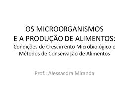 Aula 06 – Crescimento Microbiológico e