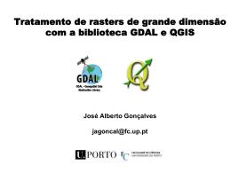 Tratamento de rasters de grande dimensão com a biblioteca GDAL