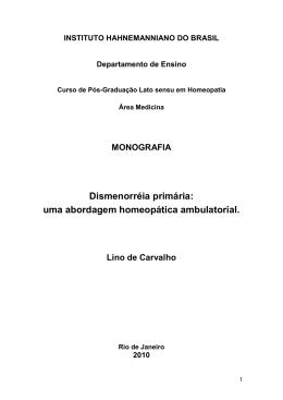 Dismenorréia primária: uma abordagem homeopática ambulatorial.