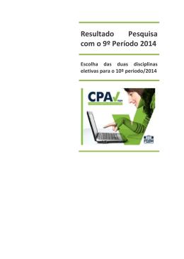 Resultado Pesquisa com o 9º Período 2014