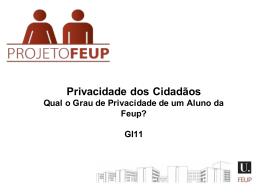 Privacidade dos Cidadãos - Faculdade de Engenharia da