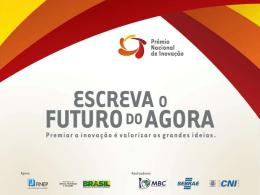 Prêmio Nacional de Inovação 1ª Banca de Juízes PNI