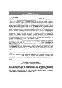 ANEXO VII DECLARAÇÕES DE DEFICIÊNCIA A) MOTORA Dr. (ª