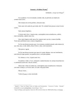 Instantes (O último Poema)1 Atribuído a Jorge Luis Borges2 Se eu