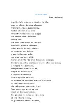 Jorge Luís Borges A velhice (tal é o nome que os outros lhe dão
