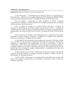 UNIÓLEOS – Polo Oleoquímico Responsáveis: Jorge Luís