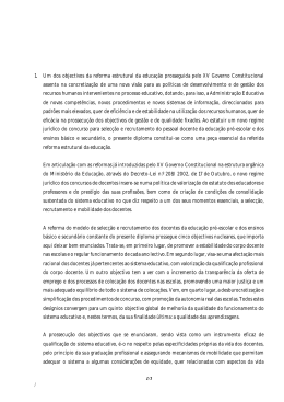 1. Um dos objectivos da reforma estrutural da educação