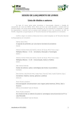 SESSÃO DE LANÇAMENTO DE LIVROS Lista de títulos e