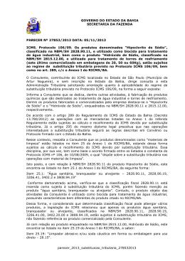 05/11/2013 ICMS. Protocolo 106/09. Os produtos denom