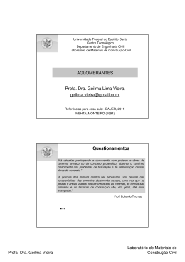 AGLOMERANTES Profa. Dra. Geilma Lima Vieira - LEMAC